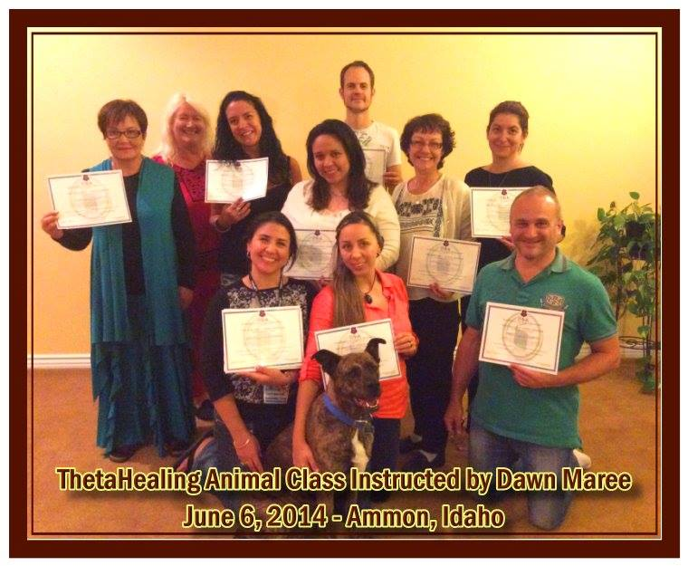 ThetaHealing Animal Class in Ammon, Idaho. Instructed by Dawn Maree, ThetaHealing Certificate of Science, ThetaHealing Master Instructor, June 6, 2014