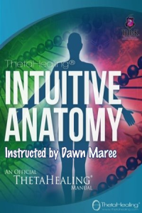 Enroll today in the ThetaHealing Intuitive Anatomy Class created by Vianna Stibal and instructed by Dawn Maree, Certificate of Science, Master Instructor in the ThetaHealing modality. Dawn offers combo class incentives, interest free payment plans, scholarships and free gift with registration. Dawn also is available to travel to your area to teach your group this class.